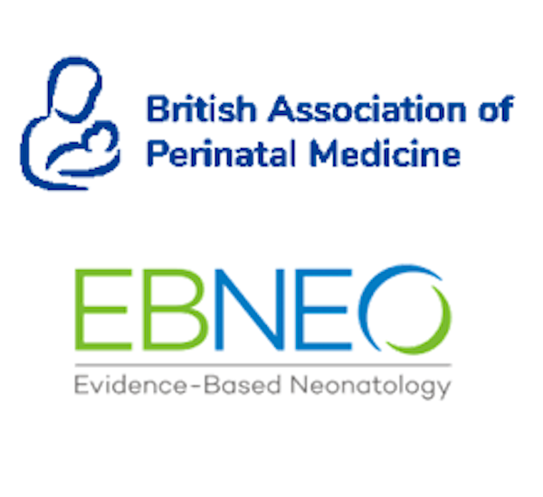 Evidence and Excellence in Perinatal Care - BAPM and EBNEO
