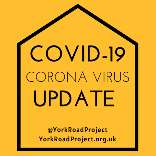 Covid-19 Update York Road Project